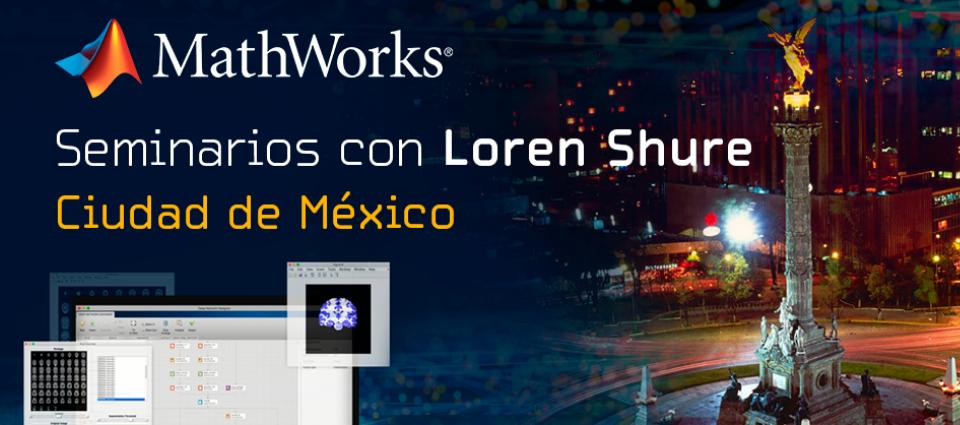 Seminarios con Loren Shure | Mathworks