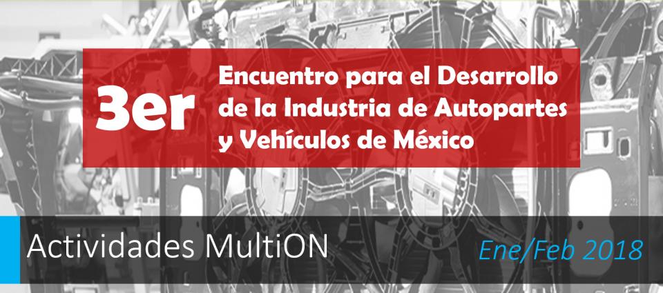 3er Encuentro para el Desarrollo de la Industria de Autopartes y Vehículos de México