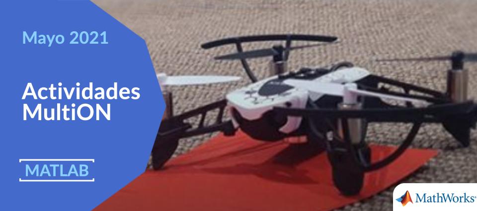 Controla un Minidron MATLAB y Simulink para proyectos con hardware