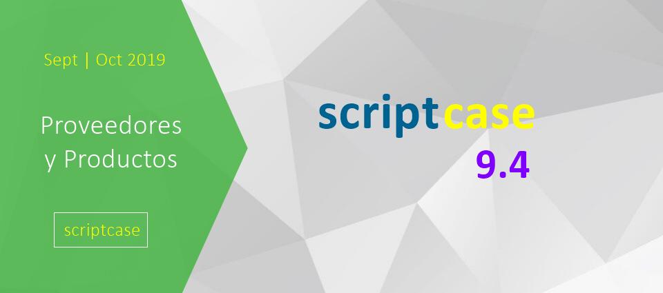 ¡Nuevo Scriptcase v. 9.4!