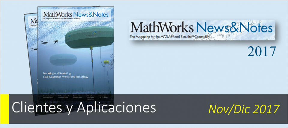 ¡Ya disponible MathWorks News&Notes 2017!